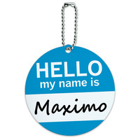 Maximo Hello My Name Is Round ID Card Luggage Tag