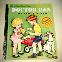 Doctor Dan - Little Golden Book - Copyrighted 1977 - includes original band-aids