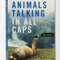 Urban Outfitters - Animals Talking In All Caps By Justin Valmassoi