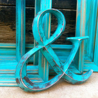"""Ampersand """"&"""" sign painted teal and distressed - wedding decor"""