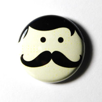 PIN or MAGNET Mr Mustache Button by snottub on Etsy