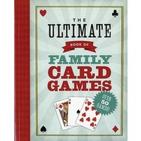 The Ultimate Book of Family Card Games - FindGift.com