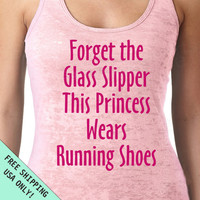 Forget the Glass Slipper This Princess Wears Running Shoes Burnout Tank Top fitness gym womens S - 2XL more colors FREE SHIPPING