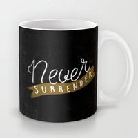 Never Surrender Mug by Koning