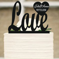 Wedding Cake Topper,Love Topper With Date and first names,Personalized Cake Topper,Custom Wedding Topper,Rustic Wedding Cake Topper