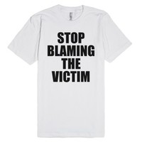 Stop Blaming The Victim Rape Is Rape-Unisex White T-Shirt