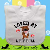 Loved by a Pit Bull Dog Lovers Baby Bib Organic Cotton