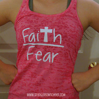 Faith over Fear Burnout Racerback Tank Top Yoga, Running, Working Out, Marathon