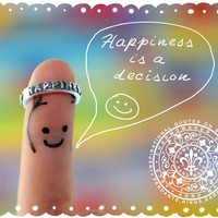 Happiness is a decision  ... Inspirational quote on solid Fine Silver Ring
