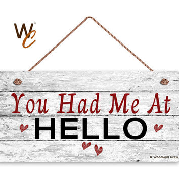 """You Had Me At HELLO Sign, Distressed Wood Sign, Rustic Wall Art, 5"""" x 10"""" Sign, Valentine's Day Gift, Rustic Hearts, Made To Order"""