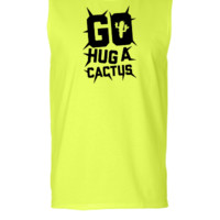 Go Hug A Cactus - Sleeveless T-shirt