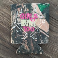 Girls Hunt Too Camo Beverage Insulator