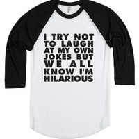 My Own Jokes-Unisex White/Black T-Shirt