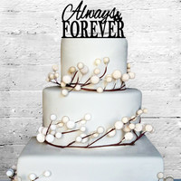 Always & Forever Wedding Cake topper