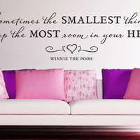 """Wall Vinyl Quote - """"Sometimes the smallest things...""""  (48""""x 12"""")"""