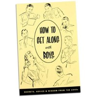 Accoutrements How to Get Along with Boys Book