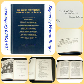 The Pound Conference: Perspectives on Justice in the Future Signed by Warren Burger