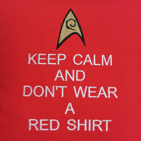 Don't Wear a Red Shirt Pillow Case Cover