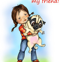 """Funny card with Pug. Printable greeting card, Instant Download 5 x 7"""" JPG file, A hug for you, my friend. Funny sketch drawing."""