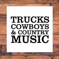 Country Music Decal | Truck Decal | Cowboy and Cowgirl Decal | Sassy Cowgirl Decal | Preppy Cowgirl Decal | Mud Trucks Decal | 250