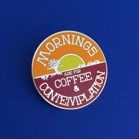 Mornings Are For Coffee And Contemplation Stranger Things Enamel Pin