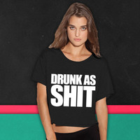 Drunk As Shit boxy tee
