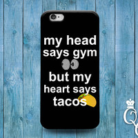 iPhone 4 4s 5 5s 5c 6 6s plus + iPod Touch 4th 5th 6th Generation Custom Phone Case Cute Fitness Food Taco Quote Cool Funny Fun Heart Cover