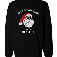 I'm the Realest Santa Pullover Sweater - Funny Christmas Graphic Sweatshirt