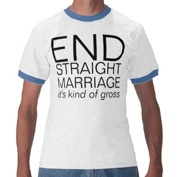 straight marriage t shirt