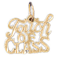 14K GOLD SAYING CHARM - TOUCH OF CLASS #10539