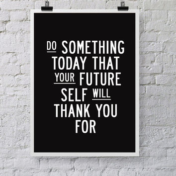 """Motivational Inspirational Print Quote Art Wall Decor """"Do Something Today"""" Poster Sign Black and White Subway Art"""