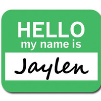 Jaylen Hello My Name Is Mouse Pad