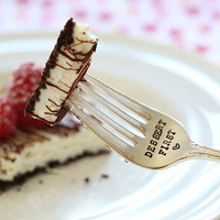 Dessert First - Hand Stamped Fork - Vintage Gift -  Every Day Vintage - As Seen on Skinnytaste
