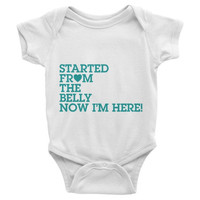 Started From The Belly Now I'm Here Onesuit - Turquoise