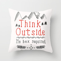 Think Outside - No Box Required Throw Pillow by PositIva