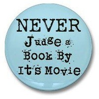 Never Judge a Book by its Movie Funny Humorous 1 1/4 by gigglebot