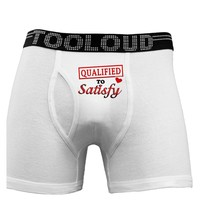 Qualified To Satisfy Boxer Briefs
