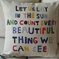 """1 handmade linen cotton colorful words let us lay in the sun printed  pillow cover  / cushion case 18"""""""