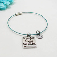 Let Your Faith Be Bigger Than Your Fear Bracelet - Faith Charm Bracelet - Initial Charm - Faith Jewelry - Initial Bracelet - Custom Bracelet