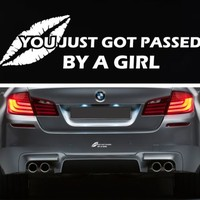 You Got Passed By A Girl Vinyl Decal Bumper Sticker JDM Chick Car Sticker Lady