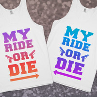 Ride or Die- Best Friends through Thick & Thin | Skreened.com