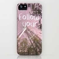 Follow your Heart iPhone Case by Louise Machado | Society6
