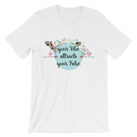 Vibe attracts tribe Unisex short sleeve t-shirt
