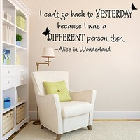 Wall Decals Quotes Alice in Wonderland I Cant Go Back To Yesterday Decal Lettering Stickers Home Decor Art Mural Z781