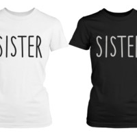 Sisters Black and White BFF Matching T-Shirts