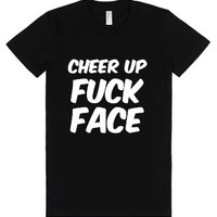 Cheer Up Fuck Face-Female Black T-Shirt