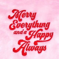 Merry Everything and Happy Always Fleece Blanket