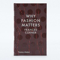 Why Fashion Matters - Urban Outfitters