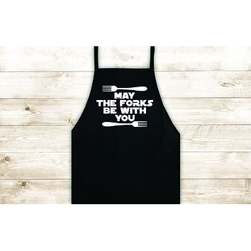 May the Forks Be With You Apron Heat Press Vinyl Bbq Barbeque Cook Grill Chef Bake Food Kitchen Funny Gift Men Girls Star Wars Yoda Force Jedi Vader