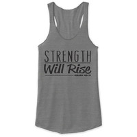 Strength Will Rise Racerback Tank - tri blend, beautiful quote, workout clothing, motivational tanks, inspirational tops, faith